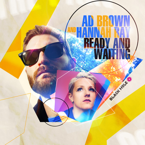 TEASER Black Hole 596-1 Ad Brown And Hannah Ray - Ready And Waiting (Original Mix)