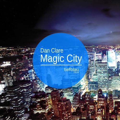 Dan Clare - Magic City (Sebb Aston Remix) [Teaser]