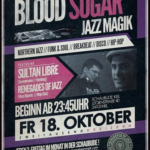 Blood Sugar Jazz Magik   Mix #004   Sultan Libre