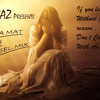 BaS RonA MaT - Ft SHIVAI - RemiX - Dj ShaBaZ (Full Version )