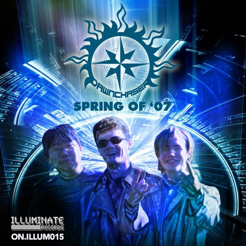 Spring Of '07 Teaser Mix [OUT NOW on Illuminate Recs]