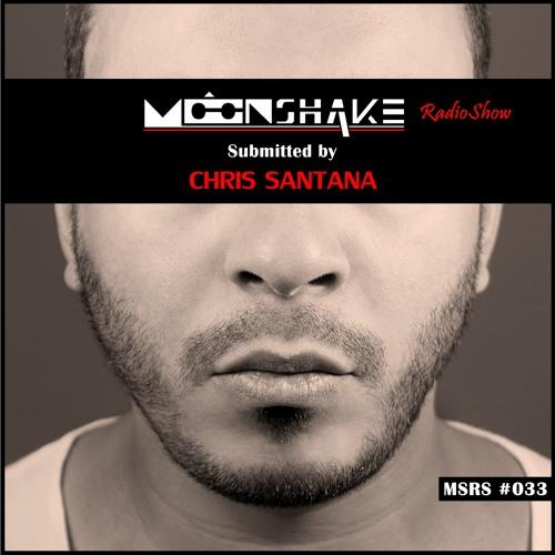 MoonShake RadioShow by Chris Santana episode33
