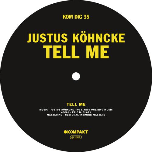 Justus Köhncke - Tell Me
