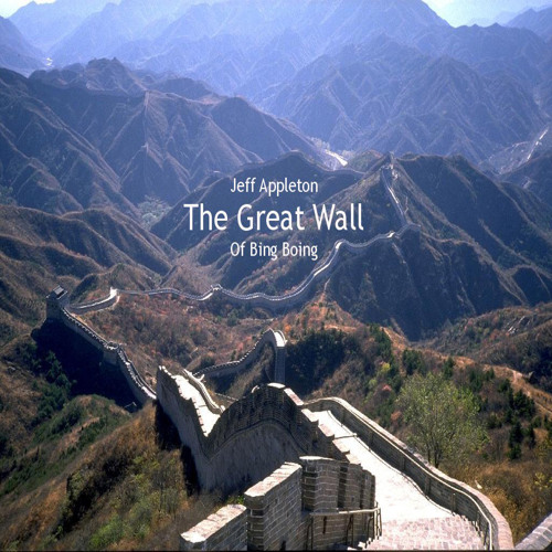Jeff Appleton - The Great Wall of Bing Boing