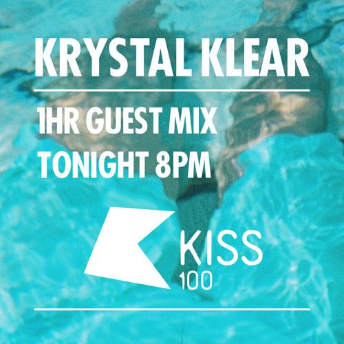 Krystal Klear KISS FM Mix - 2013