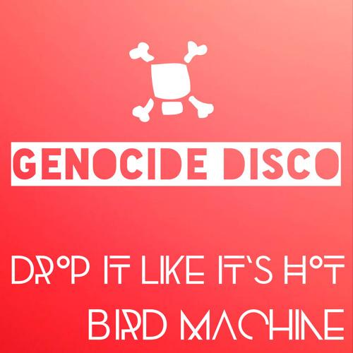 Snoop Dogg - Drop It Like Its Hot (Bird Machine Mashup)