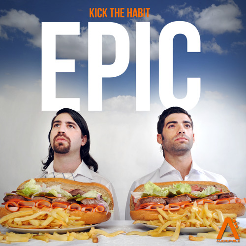 Kick The Habit - Epic (Teaser) @ Audiophile Live - OUT NOW!