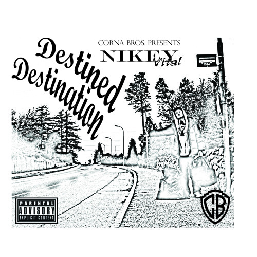 Nikey Vital - Destined Destination (Beat By B-One Beats)