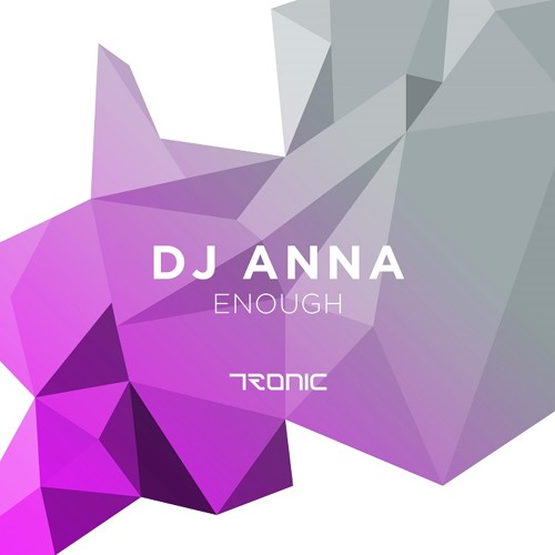 DJ Anna - Enough (Original Mix)