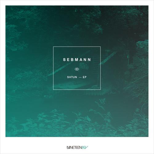 Sebmann - Shtun Ep [EIGHTYNINE004]