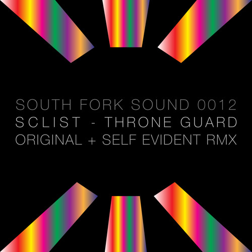 SFS0012 / Sclist - Throne Guard / Throne Guard [Self Evident Remix]