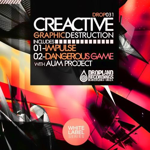 Creactive & Aum Project- Dangerous Game (DEMO)