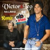 Victor e Leo- Na Linha do Tempo Remix By Dj Bruno Granado(VH)