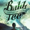 Bahh Tee feat. Tiana - О Тебе