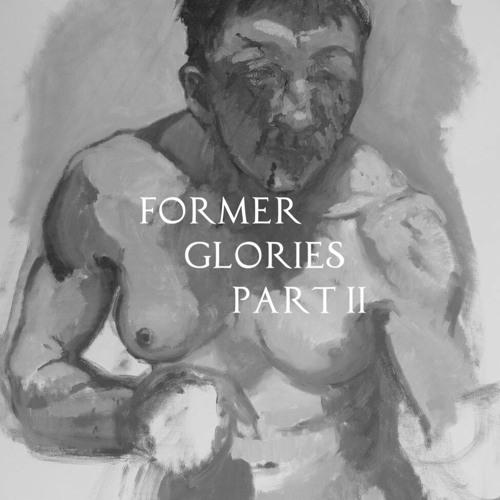Former Glories Part II (The Hell You Seek)