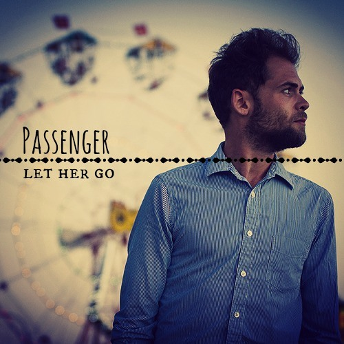 Let her go passenger скачать mp3.