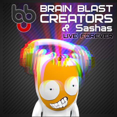 Brain Blast Creators & SASHAS - Encor