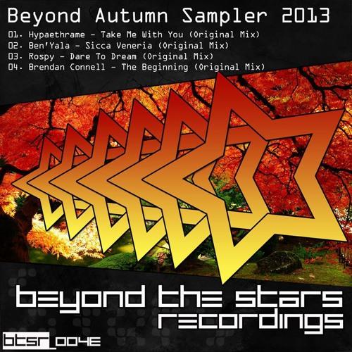 Rospy - Dare To Dream (Original Mix) [Beyond The Stars Recordings]
