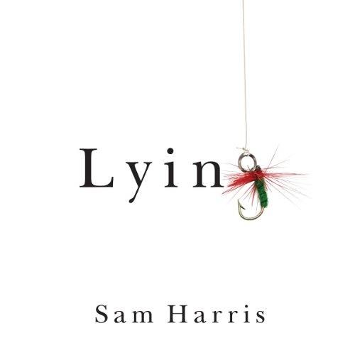 Lying by Sam Harris, Narrated by Sam Harris