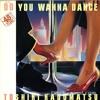"""""""Do You Wanna Dance ~12inchs Edit~ """" Toshiki Kadomatsu"""