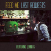 Feed Me - Last Requests (feat. Jenna G)