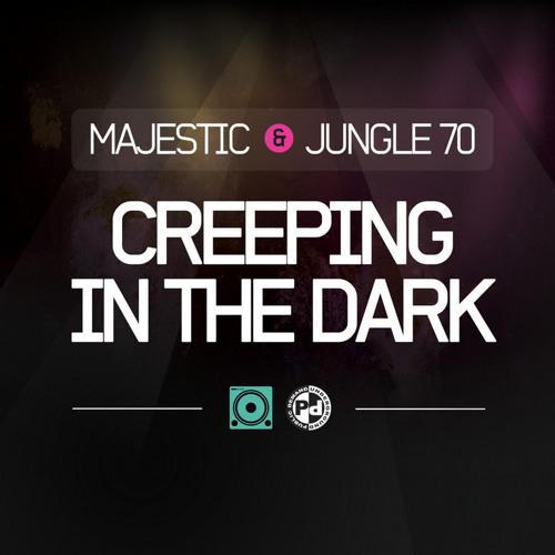 Majestic & Jungle 70 - Creeping In The Dark (DJ Cable Remix)