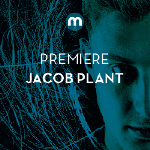 Premiere: Jacob Plant 'Warehouse'