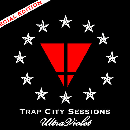 TRAP CITY SESSIONS  ULTRAVIOLET  SPECIAL EDITION