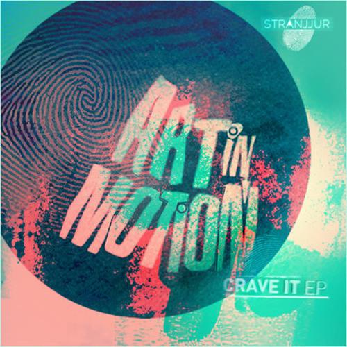 Art In Motion feat. Alex Richardson - Crave it (Original Mix)