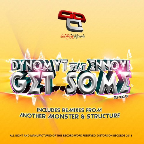 Dynomyt-Get Some Feat. Ennovi (Structure Remix) [Preview] [Out Now On Beatport]