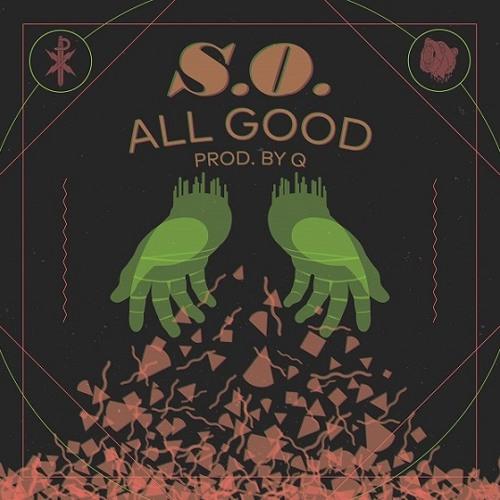 S.O. - All Good