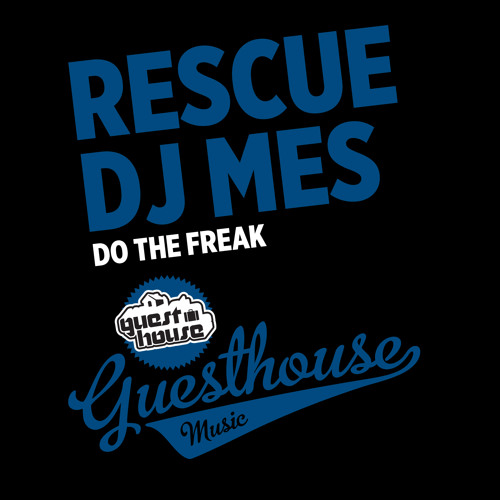 Rescue & DJ Mes Do The Freak