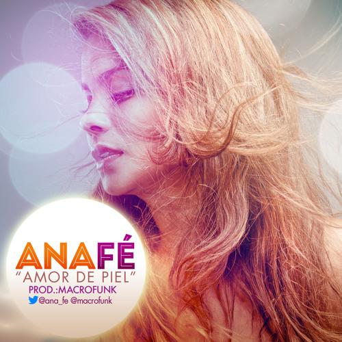 AnaFé - Amor de Piel