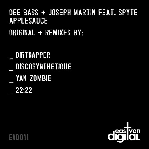 Dee Bass & Joseph Martin Feat. Spyte - Applesauce (Discosynthetique Remix)