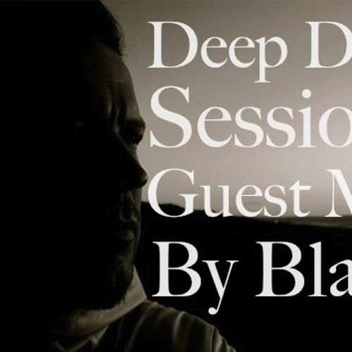 Deep DnB Sessions Show - Guest Mix by Blade