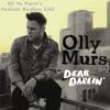 Olly Murs - Dear Darlin (Kit Da Funk´s Festival Bootleg Edit)