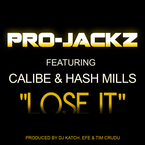 Pro-Jackz Ft. Calibe & Hash Mills - Lose It (Extended Mix).mp3