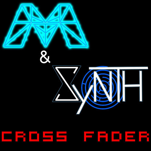 SyNTH & Methuselah - Cross Fader