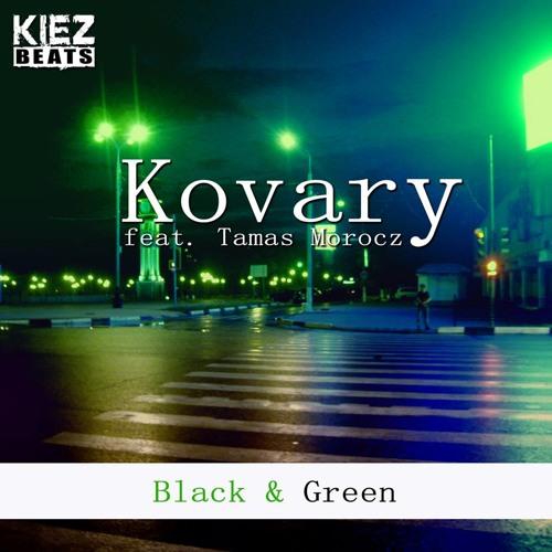 Kovary feat. Tamas Morocz - Black and Green (Final DJs Remix)
