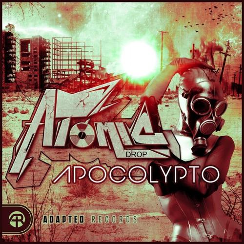 Apocolypto by Atomic Drop