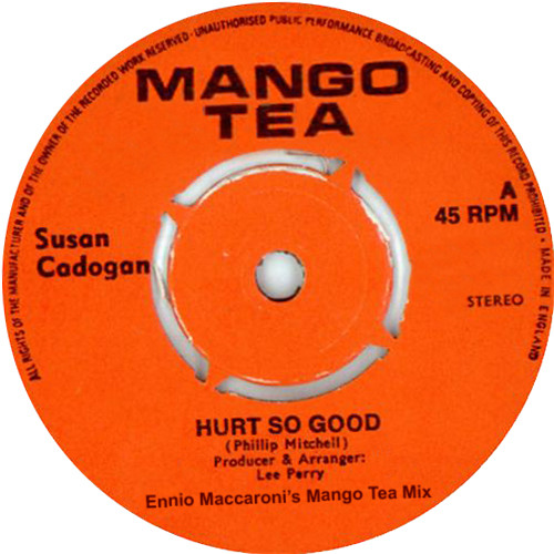 Susan Cadogan - Hurt So Good - Ennio Maccaroni's Mango Tea Infusion