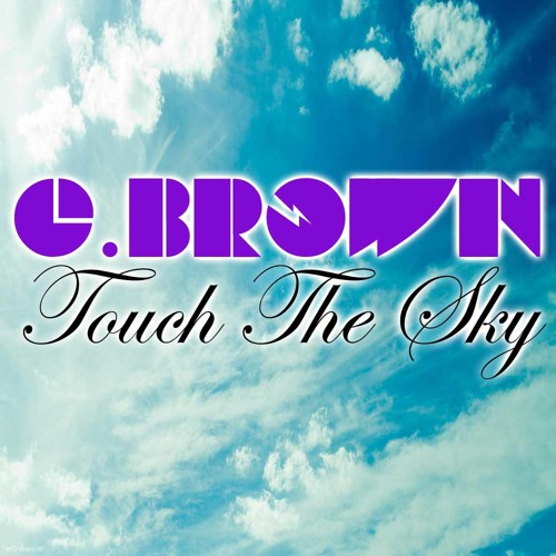 Touch The Sky (Original Mix) [Free Download]