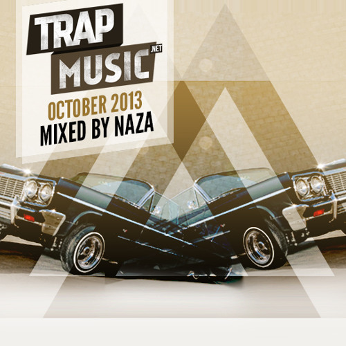 TrapMusic.NET October 2013 - Mixed by NAZA