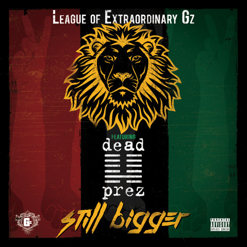 Still Bigger (feat. Dead Prez)