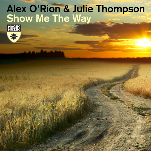 Show Me The Way, with Julie Thompson