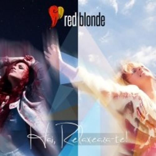 Red Blonde - Hai, Relaxeaza-Te (DJ Alex Graffs Club Mix)