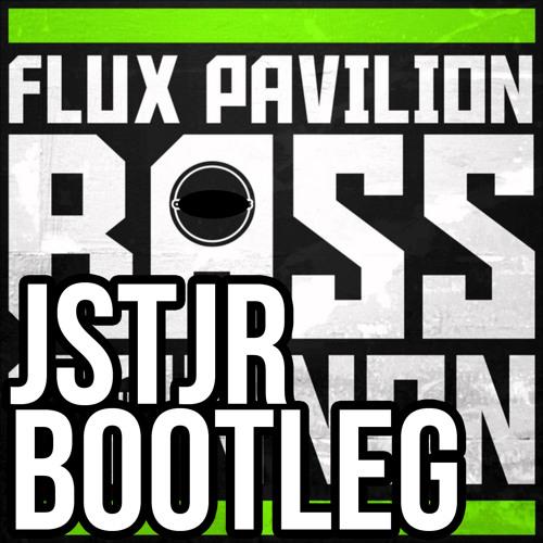 Flux Pavilion - Bass Cannon (JSTJR Bootleg)
