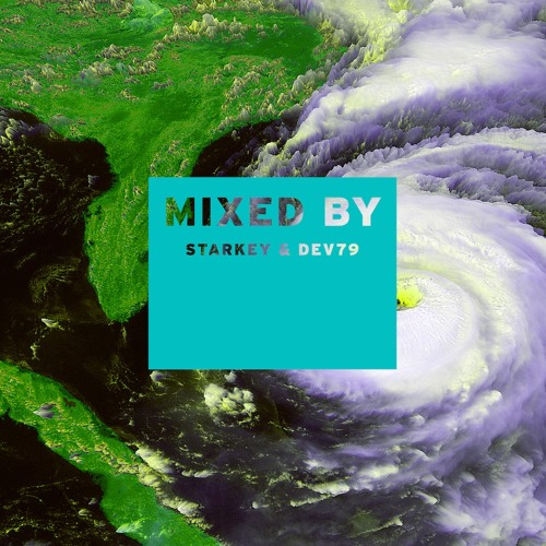 MIXED BY Starkey & Dev79