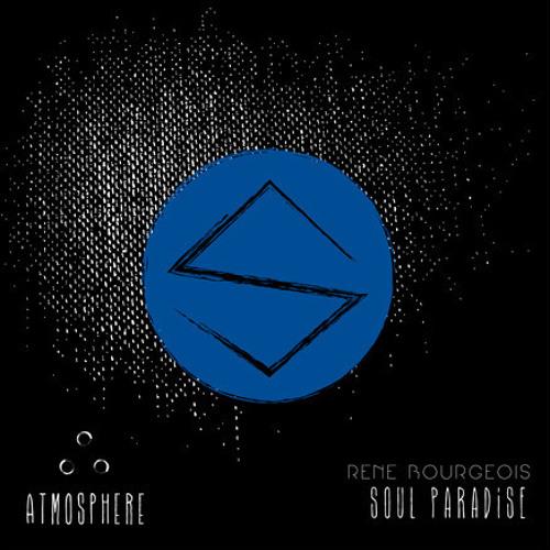 René Bourgeois - Soul Paradise - Nico Stojan Remix