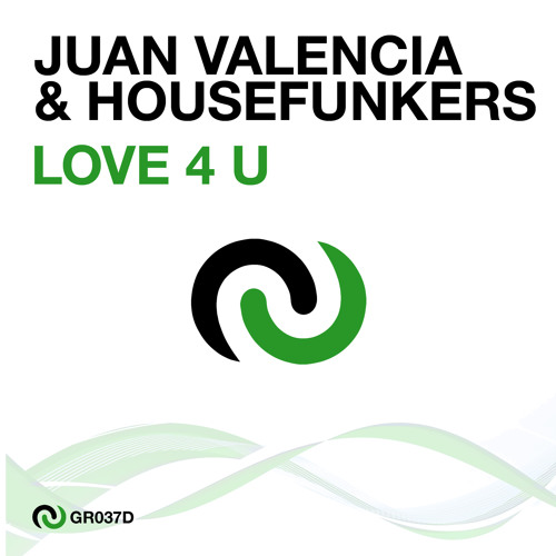 Juan Valencia & Housefunkers - Love 4 U (Audioplayerz Remix)